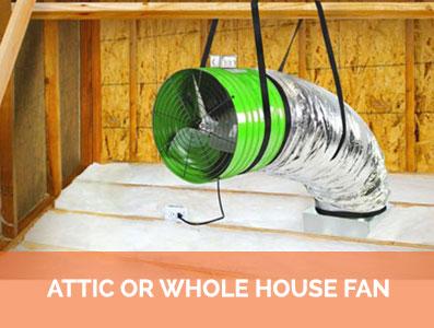 Attic-or-Whole-House-Fan1